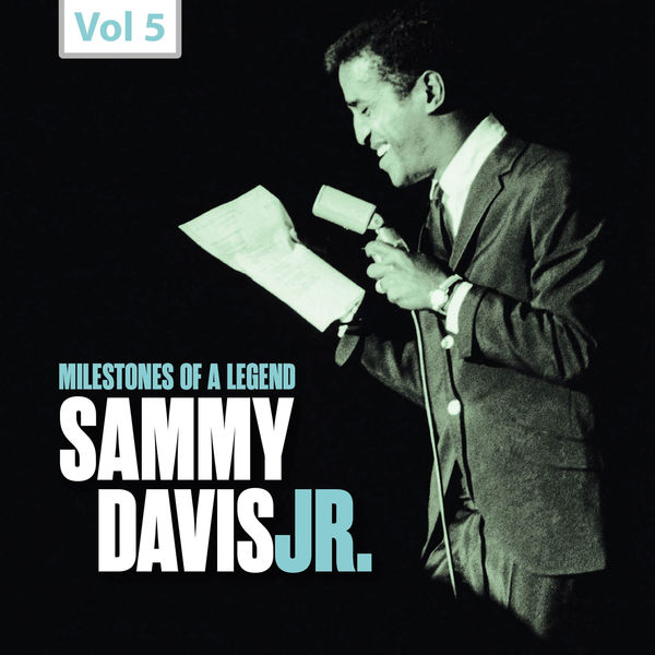 Sammy Davis, Jr. - Milestones of a Legend: Sammy Davis Jr., Vol. 5