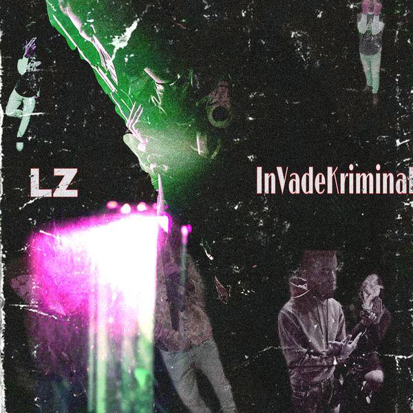 LZ - InVadeKriminal