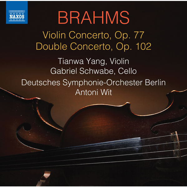 Tianwa Yang - Brahms: Violin Concerto & Double Concerto
