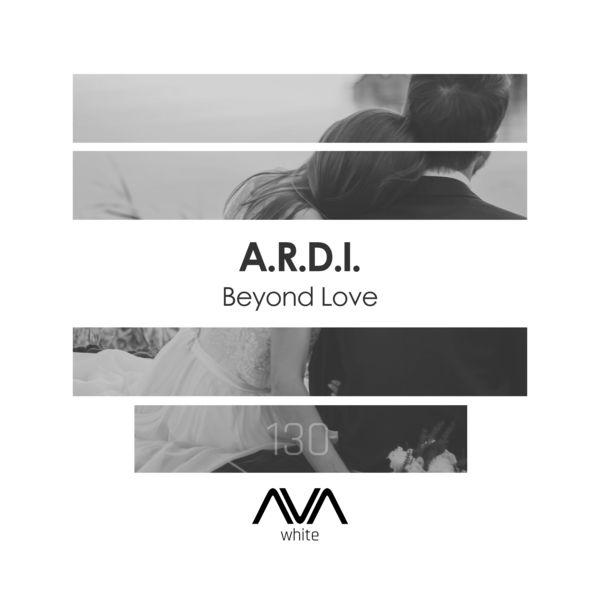 A.R.D.I. - Beyond Love