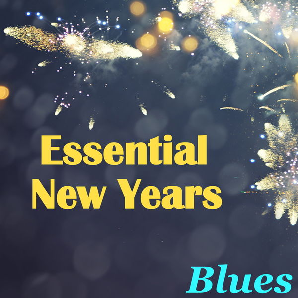 Various Artists - Essential New Years Blues