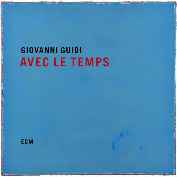 Giovanni Guidi - Avec le temps