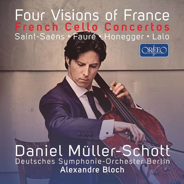 Daniel Müller-Schott|Four Visions of France