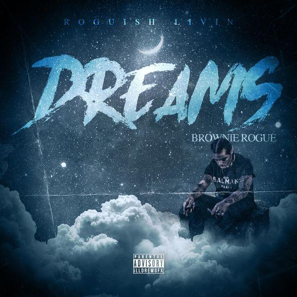 BrownieRogue - Dreams