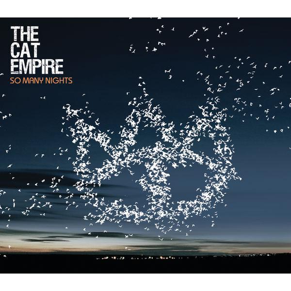 The Cat Empire - So Many Nights