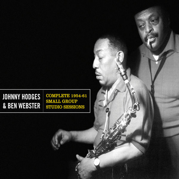 Johnny Hodges - Complete 1954-61 Small Group Studio Sessions (Bonus Track Version)