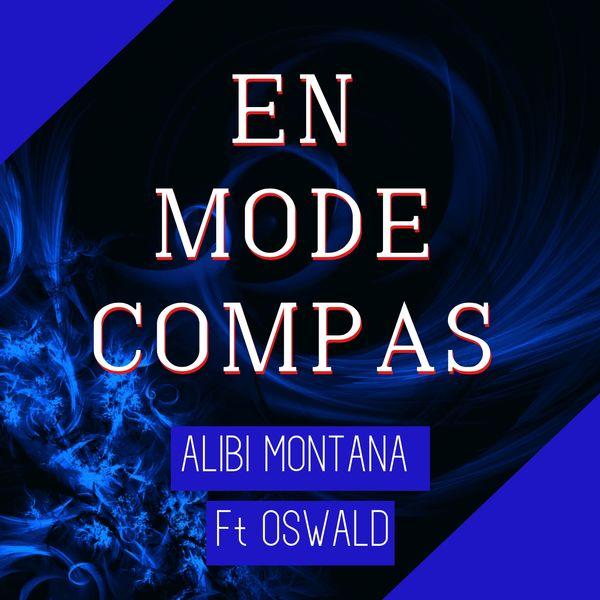 Alibi Montana - En mode compas (feat. Oswald) [Compas zouk]