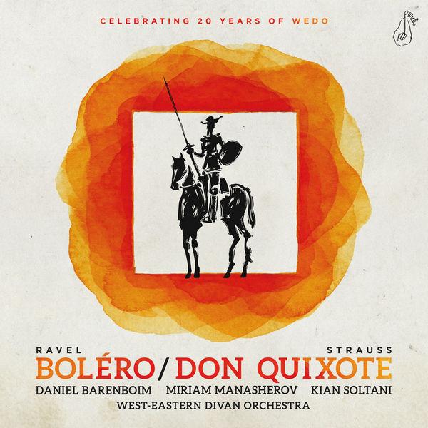 West-Eastern Divan Orchestra - R. Strauss: Don Quixote – Ravel: Bolero