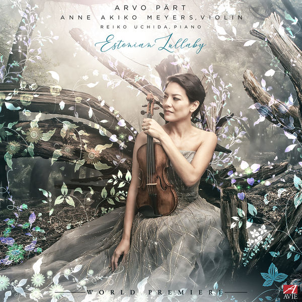 Anne Akiko Meyers - Arvo Pärt: Estonian Lullaby