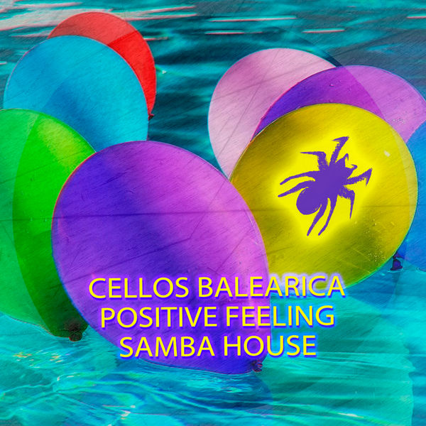 Cellos Balearica - Samba House