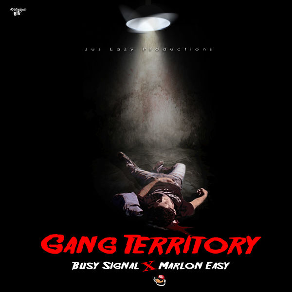 Busy Signal - Gang Territory (feat. Marlon Easy)
