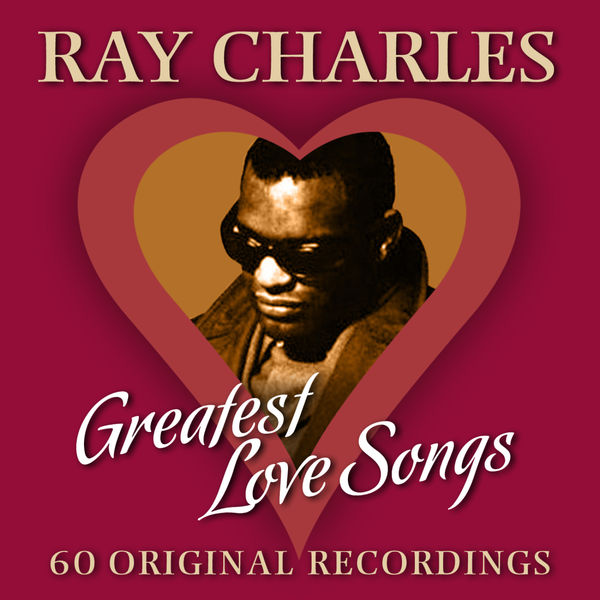 Ray Charles - 60 Greatest Love Songs