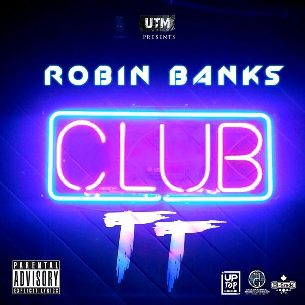 Robin Banks - Club TT