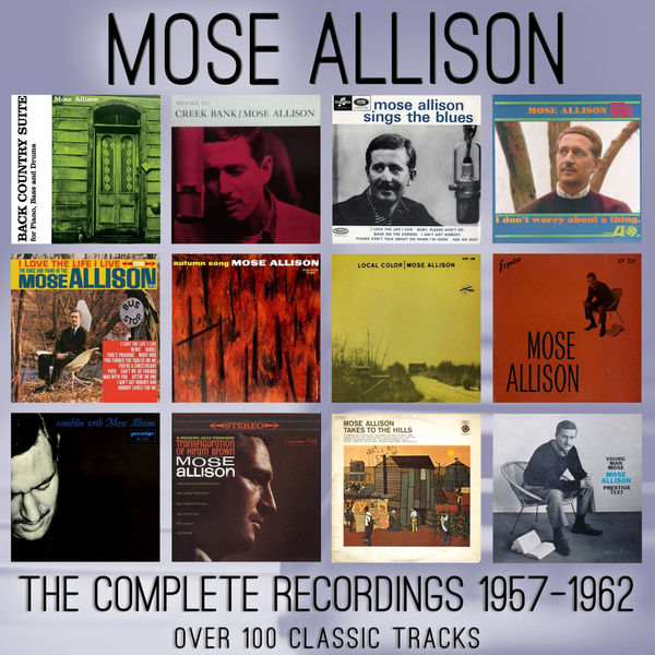 Mose Allison - The Complete Recordings: 1957 - 1962