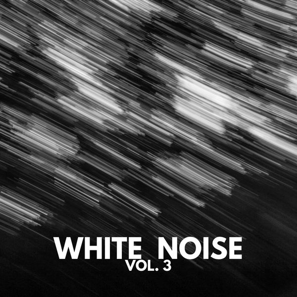 White Noise Meditation - White Noise Vol.3, sounds for meditation and sleep