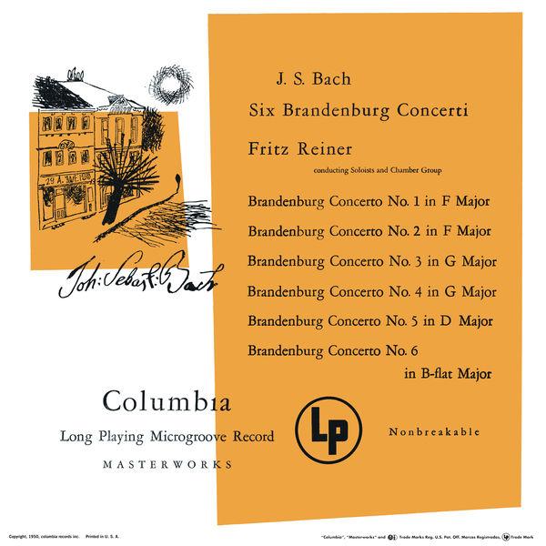 Fritz Reiner - Brandenburg Concertos 1 - 6 (Remastered)