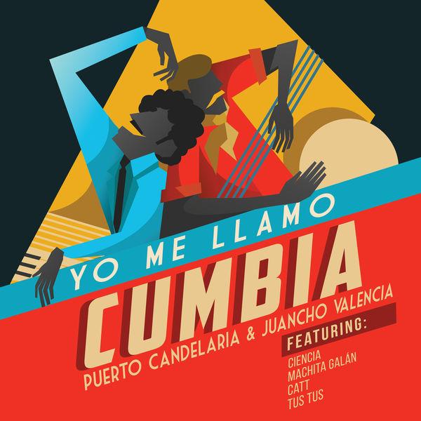 Puerto Candelaria - Yo Me Llamo Cumbia