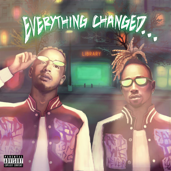 Social House - Everything Changed…