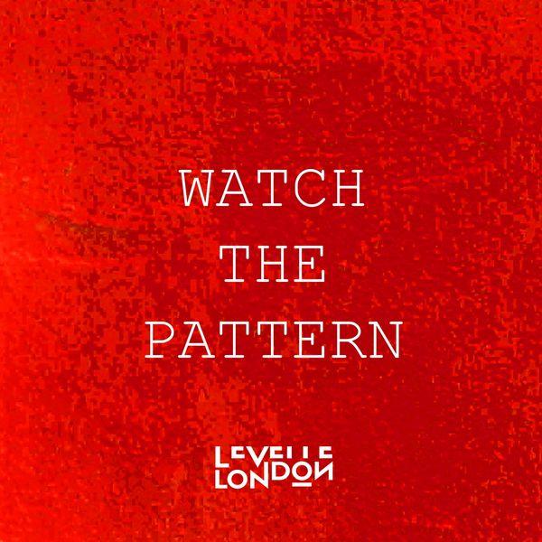 Levelle London - Watch the Pattern