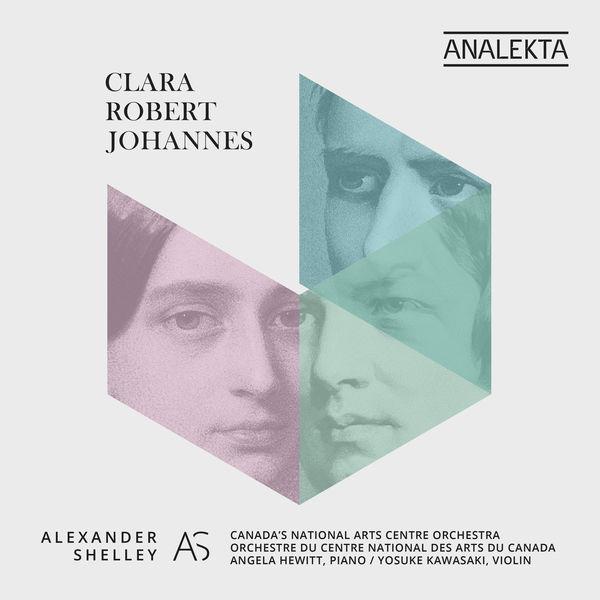 Canada's National Arts Centre Orchestra - Clara - Robert - Johannes