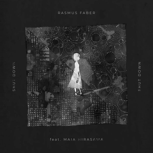 Rasmus Faber - Shut Down