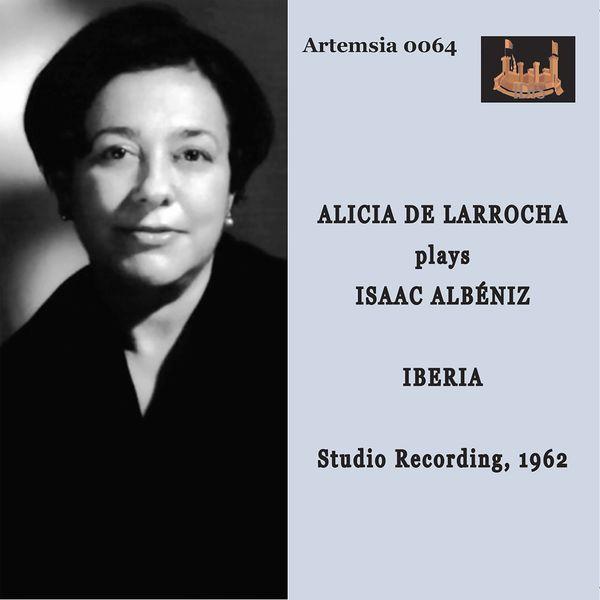 Alicia de Larrocha|Albéniz: Iberia, B. 47