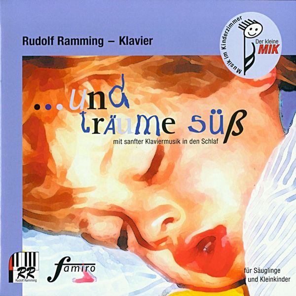 Rudolf Ramming - ...und träume süß