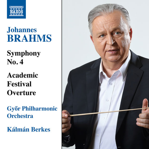 Gyor Philharmonic Orchestra - Brahms: Symphony No. 4 & Academic Festival Overture