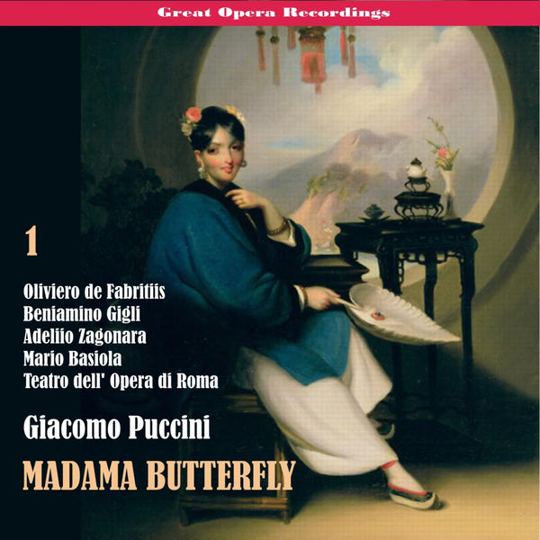 Teatro dell' Opera di Roma - Great Opera Recordings / Giacomo Puccini: Madama Butterfly [1939], Vol. 1