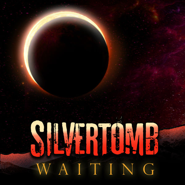 Silvertomb - Waiting