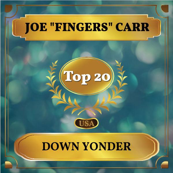 "Joe ""Fingers"" Carr - Down Yonder"