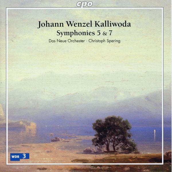 Das Neue Orchester - Kalliwoda: Symphonies Nos. 5 and 7 & Overture No. 16