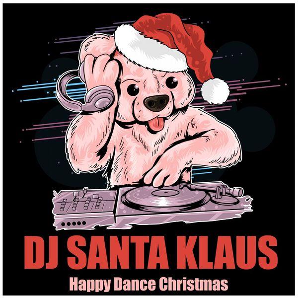 DJ Santa Klaus - Happy Dance Christmas