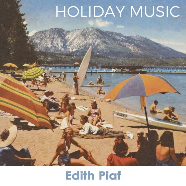 Edith Piaf - Holiday Music