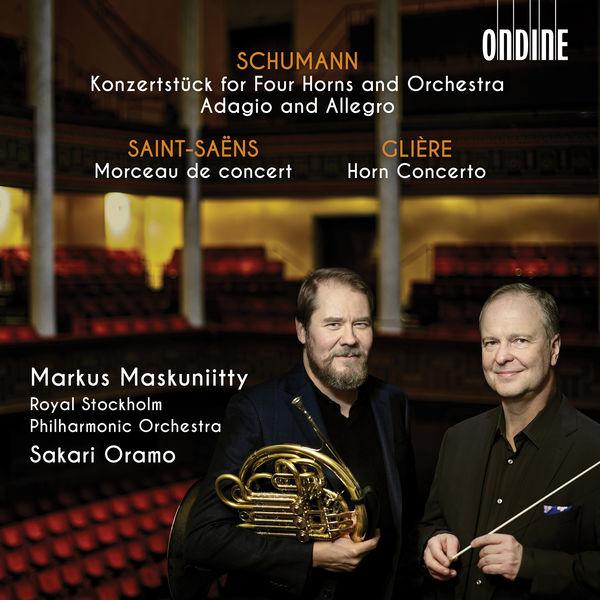 Markus Maskuniitty - Schumann, Saint-Saëns, Glière : Works for Horn & Orchestra