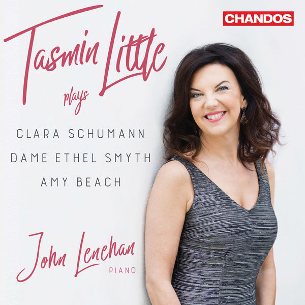 Tasmin Little - C. Schumann, Smyth & Beach: Works for Violin & Piano