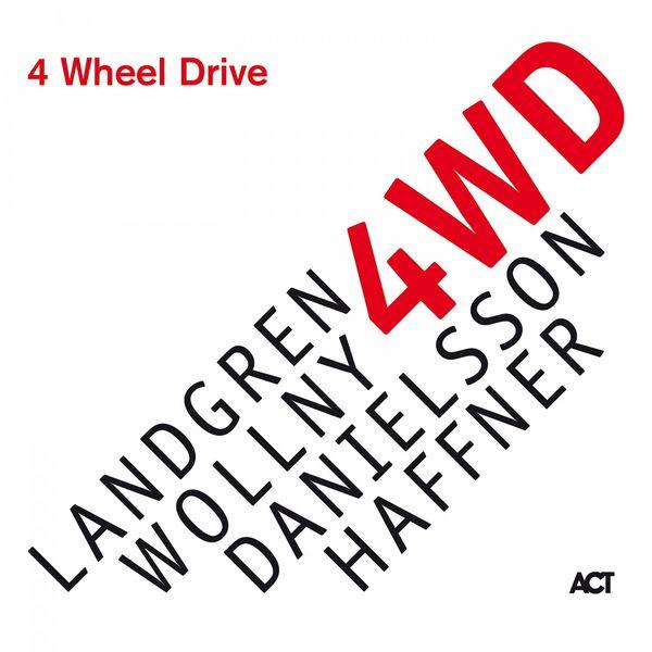 Nils Landgren - 4 Wheel Drive