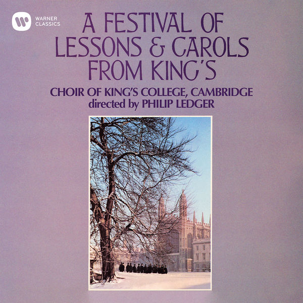 Choir of King's College, Cambridge - A Festival of Lessons & Carols from King's
