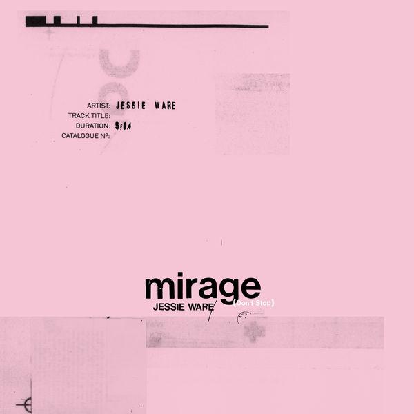 Jessie Ware - Mirage (Don't Stop)