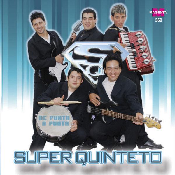 Super Quinteto - De Punta a Punta