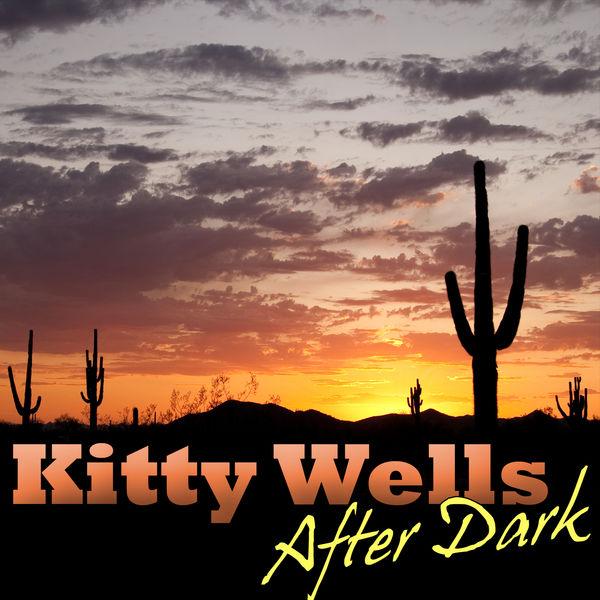 Kitty Wells - After Dark