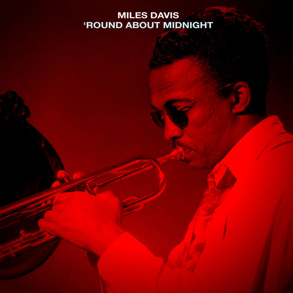 Miles Davis Quintet - 'Round About Midnight