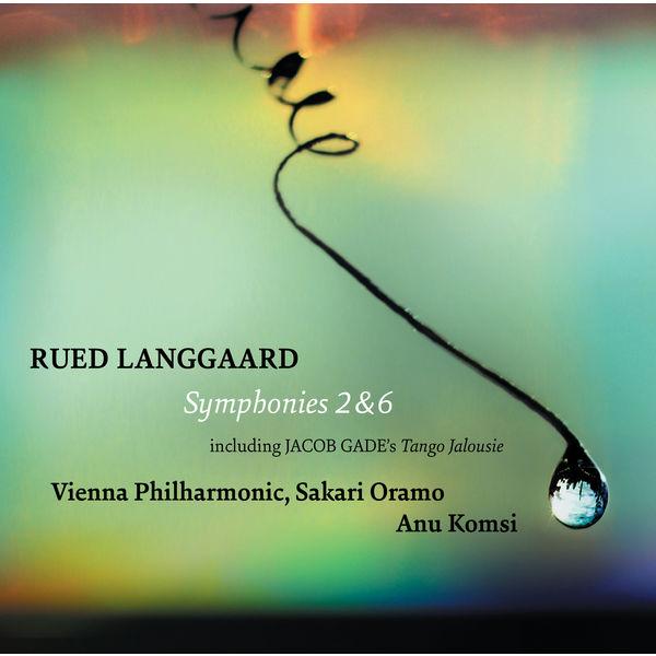 Wiener Philharmonic Orchestra - Langgaard: Symphonies Nos. 2 & 6 - Gade: Tango jalousie