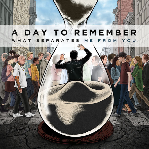 A Day To Remember|What Separates Me From You