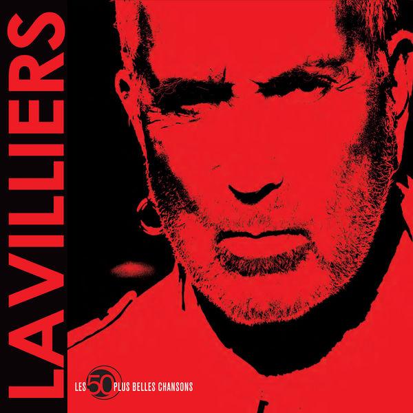 Bernard Lavilliers - Les 50 plus belles chansons