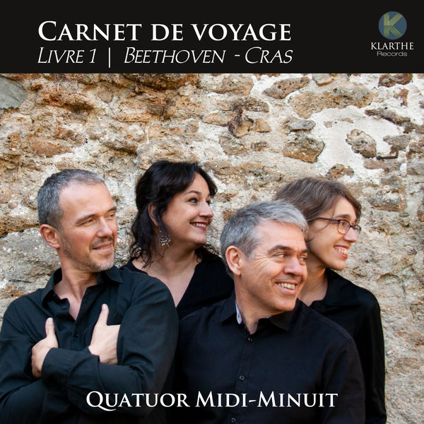 Quatuor Midi-Minuit - Carnet de voyage - Livre 1