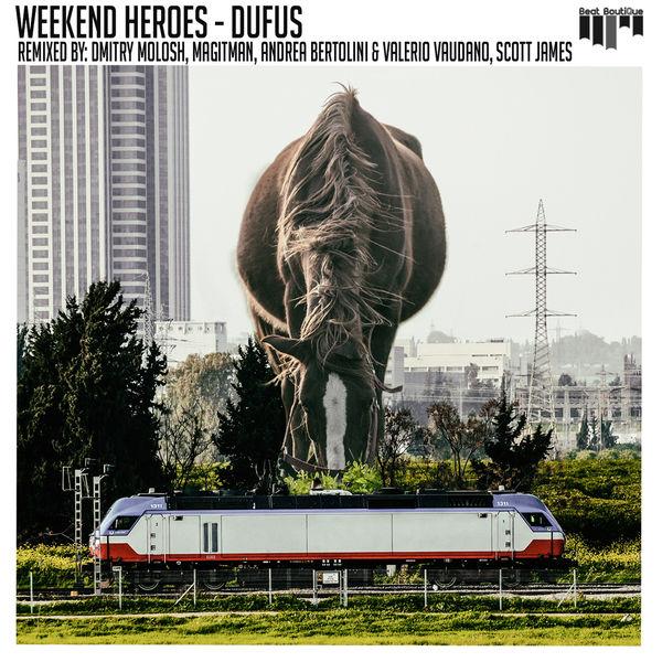 Weekend Heroes - Dufus