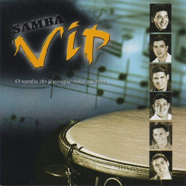 Samba Vip - O Samba do Jeito Que Você Merece