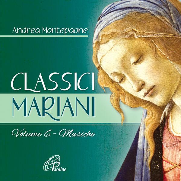 Andrea Montepaone - Classici Mariani, Vol. 6