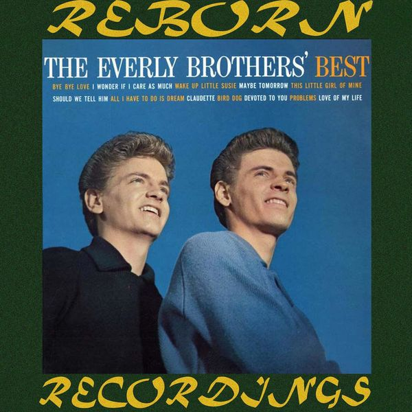 The Everly Brothers - The Everly Brothers' Best (HD Remastered)